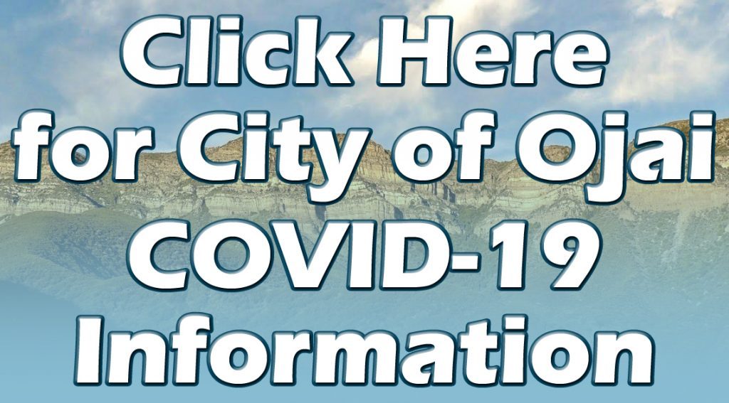 click here for City of Ojai COVID-19 information